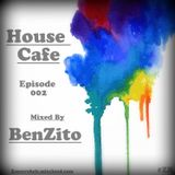 House Cafe Episode 002   - mixed by BenZito