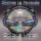 GayaTree VS Psymbiosis @ Double Vision