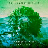 The Monthly Mix Episode 17: April 2017