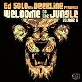 Ed Solo & Deekline – Welcome to the Jungle Vol. 5 (Continuous DJ Mix, Pt. 1) 2017