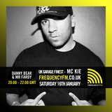 MC KIE joins Danny Bear & Mr Fardy - Frequency FM - 16th January 2016