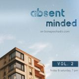 BPR – Absent Minded, Ep. #02 (August 2, 2019)