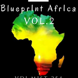 BLUEPRINT AFRICA VOL 2, VDJ MIST 254