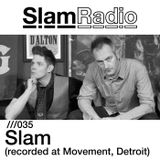 Slam Radio - 035 Slam (Recorded at Movement, Detroit)