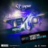 SGHC Rev Up Podcast EP 32 - ViperStar + Sc@r Guest Mix