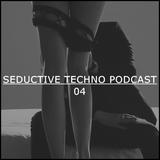 Techno Cats - Seductive Techno Podcast 04