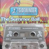 DJ EZ - Sidewinder - The Summer Ball 2003