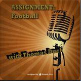ASSIGNMENT: Football - Episode 11