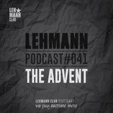 Lehmann Podcast #041 - The Advent