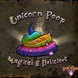 Ain`t No Unicorn Poop....