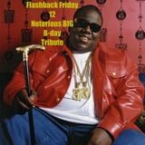 Flashback Friday 12 Biggie Smalls  Birthday Tribute
