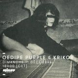 Oedipe Purple & Krikor Rinse France 11th december 2016 Show