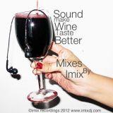 Sound make Wine Better by imix