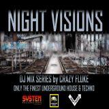 Crazy Fluke - Night Visions Episode 001