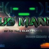 Saumya Mohanty - CLUB MANIA Ep.4 [In To The ElecTrance]