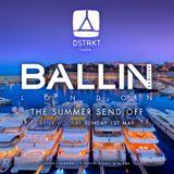 BALLIN PARTIES 2016 SUMMER SEND OFF MIX