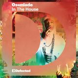 Osunlade - In The House - Defected CD1 2012