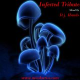 Infected Tribute (2000) - Mixed By D.j. Hands (Muskaria)