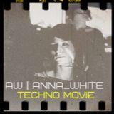 AW | Anna_White - techno movie [cinema club 7:11:14]