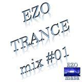EZO - Trance mix #01