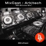 "MixCast : Arkitech ""60-Minute Mix"""