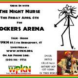 Night Nurse- Rockers Arena 4-6-2018