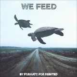 FormatC - We Feed (Rebited Series)