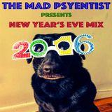 The Mad Psyentist - New Year's Eve 2016 DJ Mix