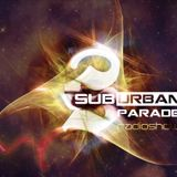 Angel Esteban - SuburbanParade 018 with Daniel Lesden (JOOF Recordings / Suburban Sound Bookings)