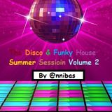 The Disco & Funky House Summer Session 2019 Volume 2 By @nnibas