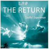 The Return - Soulful Experience