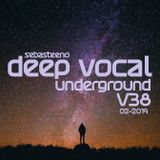 DEEP VOCAL Underground Volume 38 - February 2019