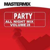 Mastermix - Party All Night Mix Vol 28 (Section Mastermix Part 2)