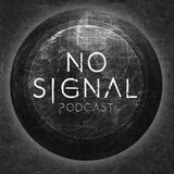 NO SIGNAL PODCAST WITH GARY BURROWS JAN 2018