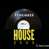 Remember House 2000
