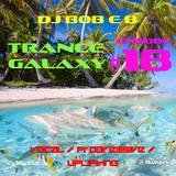 Trance Galaxy Episode 18 (12-06-16) - SEA OF LIFE
