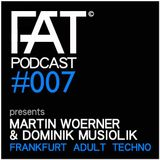 FAT Podcast - Episode #007 | with Martin Woerner & Dominik Musiolik (Audiothentica)