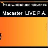 Polish Audio Source Podcast 003 - Macaster LIVE P.A.