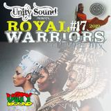 Unity Sound - Royal Warriors v17 - Culture Mix Feb 2019