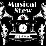 Musical Stew Podcast: Episode 120 - DIESEL