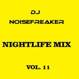 Nghtlife Mix Vol.11 DJ Noisefreaker