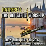 Patrebell with the Houseful Worship May 30th 2016