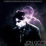 Jon Gotti: Before Sunrise
