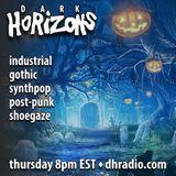 Dark Horizons Radio - 10/5/17