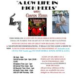 A LOW LIFE IN HIGH HEELS WITH GWEN EVER RADIO SHOW 14TH FEBRUARY 2018 EDITION