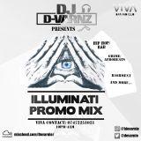 DJ D-VARNZ- ILLUMINATI @CLUB VIVA PROMO MIX