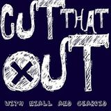 Cut That Out Ep 3