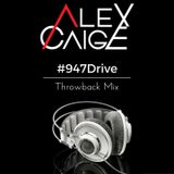 #947Drive Throwback Mix