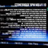 #119 StoneBridge BPM Mix