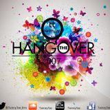 TwinnyTee - The Hang Over 007 (02-08-17) (Hip Hop & Kwaito Edition)